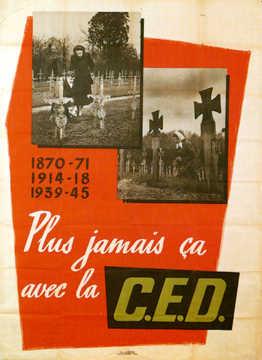 Affiche française sur la nécessité d'une coopération militaire européenne dans le cadre de la CED (1954)
