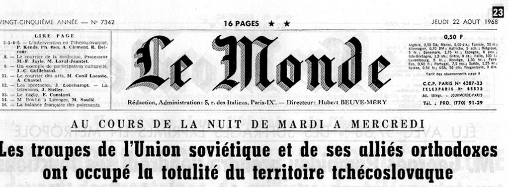 'Soviet troops have occupied Czechoslovak territory' — the front page in <i>Le Monde</i>