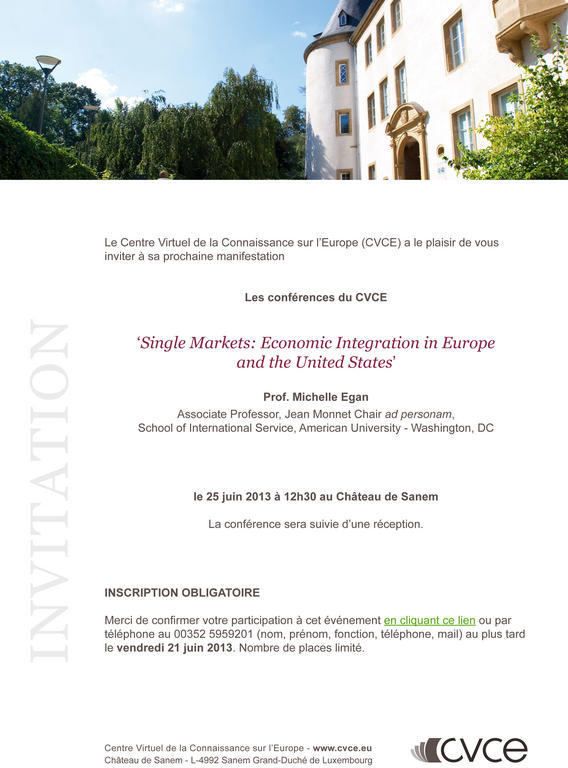 Invitation à la conférence «Single Markets: Economic Integration in Europe and the United States»
